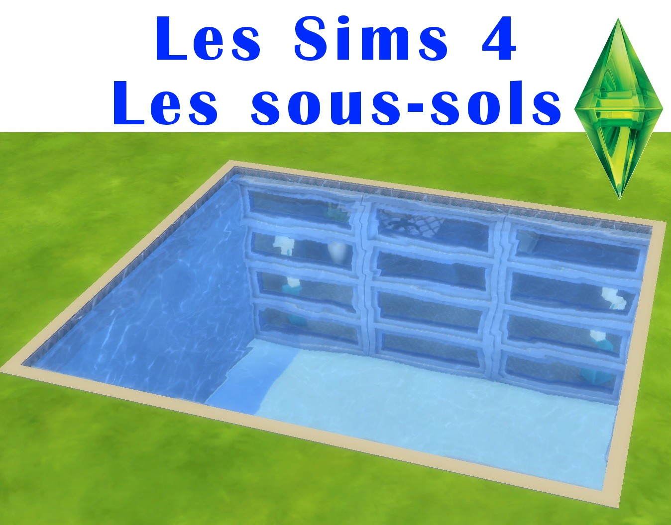 guide les sims 4 construire un sous sol next stage. Black Bedroom Furniture Sets. Home Design Ideas