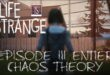 Life Is Strange épisode 3 chaos theory