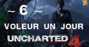Uncharted 4 – Let's Play : Chapitre 6