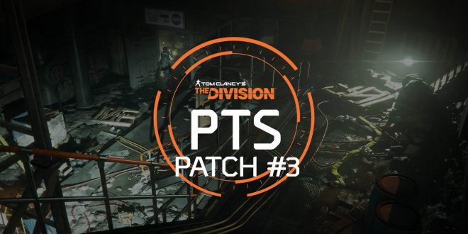 The Division PTS patch 3