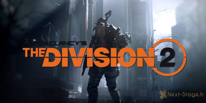 THE DIVISION 2 Next stage fr