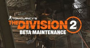 the division 2 beta maintenance